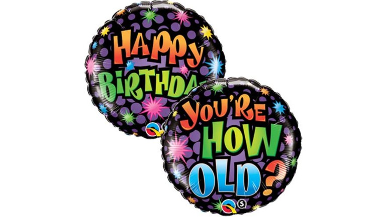 Folienballon Happy Birthday You're how old