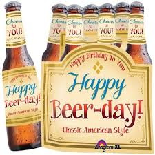 Happy Beer-day! Happy Birthday to you! - Folienballon