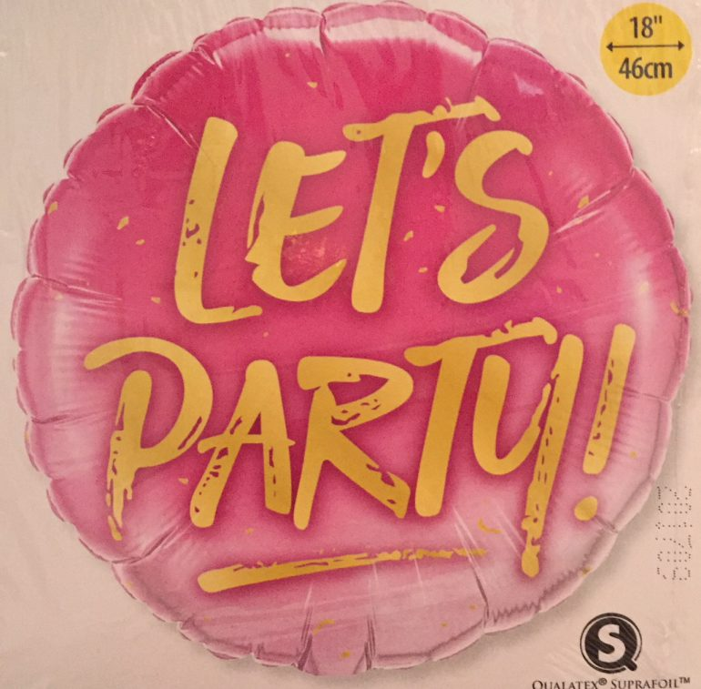 runder pinkfarbener Folienballon mit gelber Schrift: Let´s Party - für jede Feier!