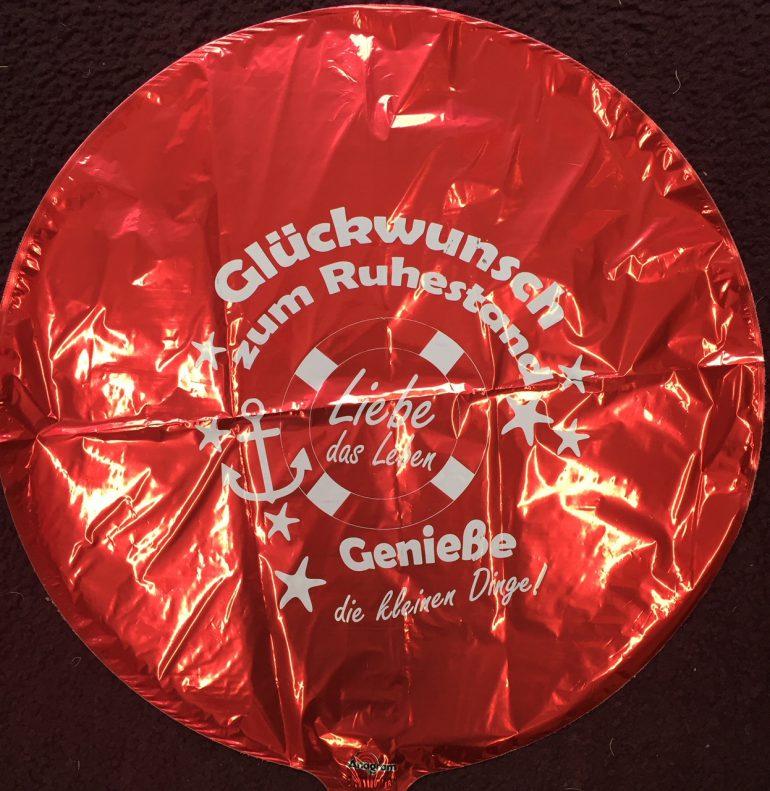 Glückwunsch zum Ruhestand! Liebe das Leben! Roter Folienballon, rund, 45 cm; Pensionierung, Rente